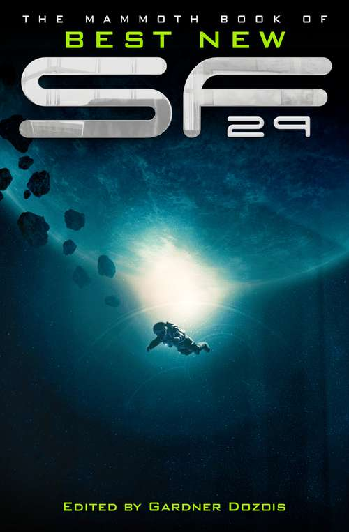 The Mammoth Book of Best New SF 29 (Mammoth Books #493)