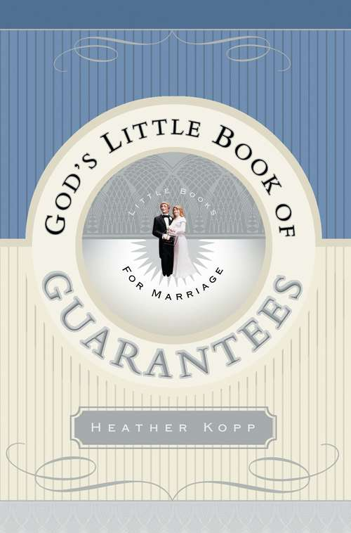 God's Little Book of Guarantees for Marriage (God's Little Book of Guarantees)