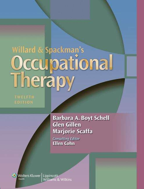 Willard & Spackman's Occupational Therapy 12th Edition