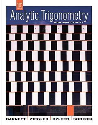 Analytic Trigonometry with Applications (10th Edition)