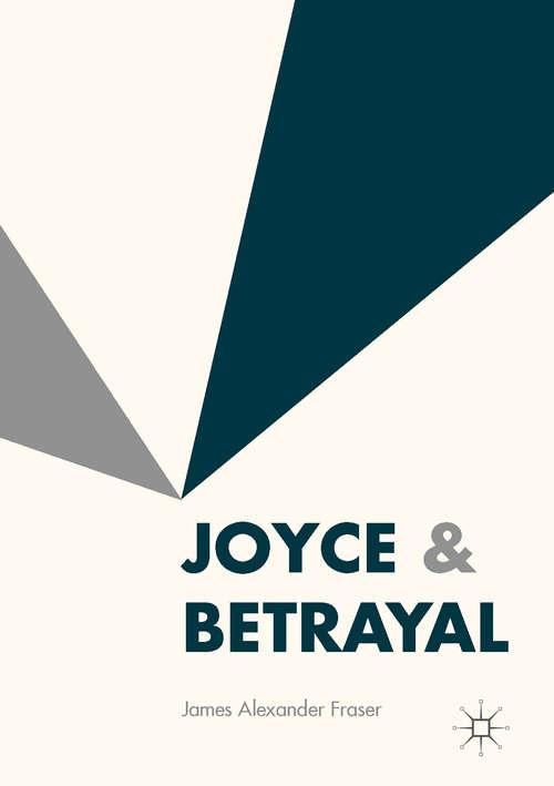 Joyce & Betrayal