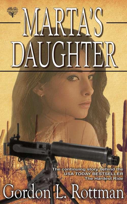 Marta's Daughter (Ride #4)