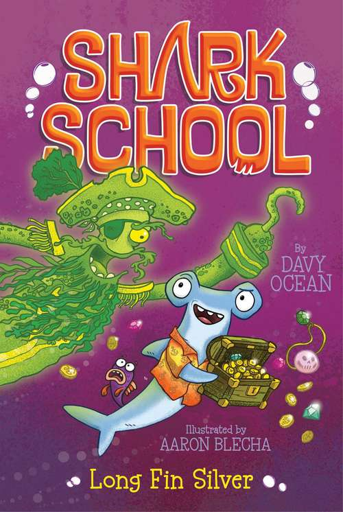 Long Fin Silver: Deep-sea Disaster; Lights! Camera! Hammerhead!; Squid-napped!; The Boy Who Cried Shark; A Fin-tastic Finish; Splash Dance;tooth Or Dare; Fishin': Impossible; Long Fin Silver; Space Invaders (Shark School  #9)