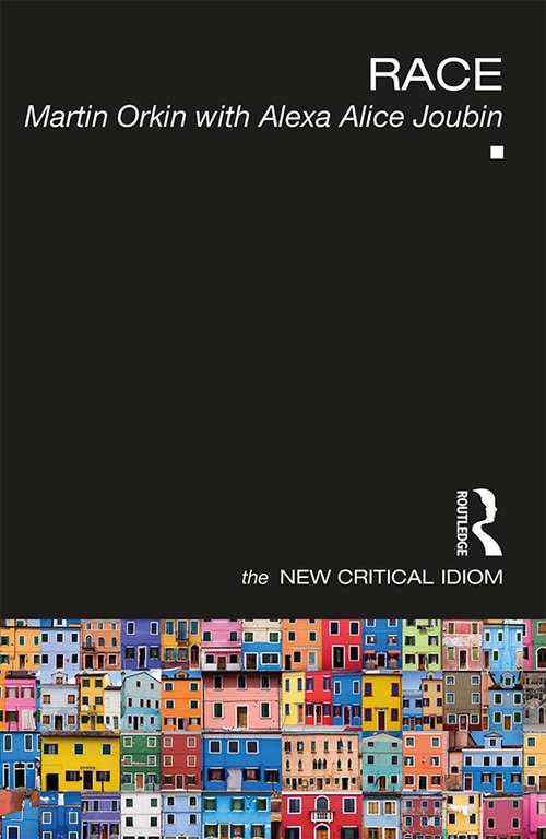 Race (The New Critical Idiom)