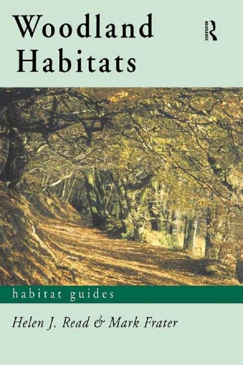 Woodland Habitats (Habitat Guides)