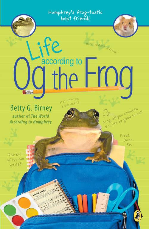 Life According to Og the Frog (Og the Frog #1)