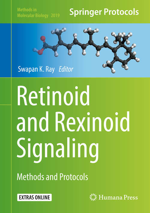 Retinoid and Rexinoid Signaling: Methods and Protocols (Methods in Molecular Biology #2019)