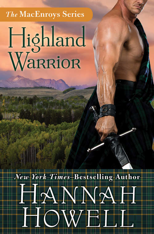 Highland Warrior (The MacEnroys Series #2)