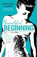 Beautiful Beginning (The Beautiful Series #6)