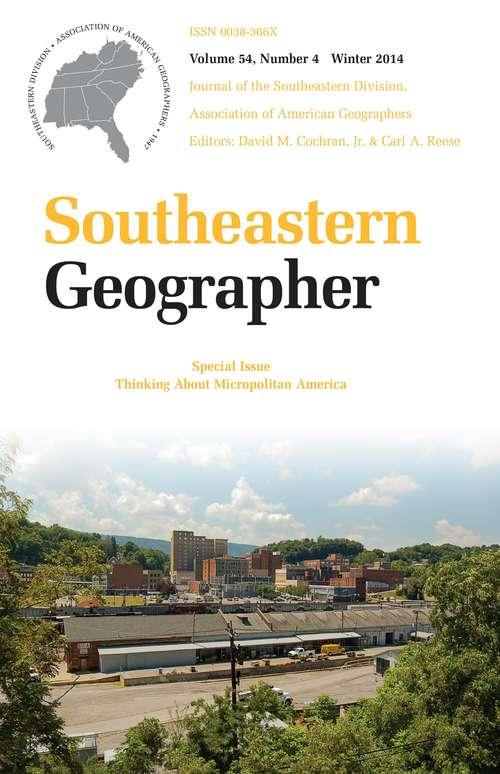 Southeastern Geographer, Volume 54, #4 (Winter #2014)