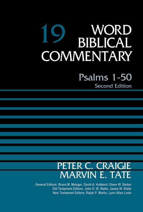 Psalms 1-50, Volume 19: Second Edition (Word Biblical Commentary #19)