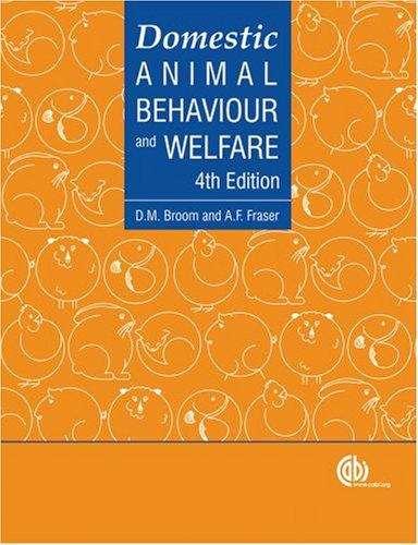 Domestic Animal Behaviour and Welfare, 4th edition