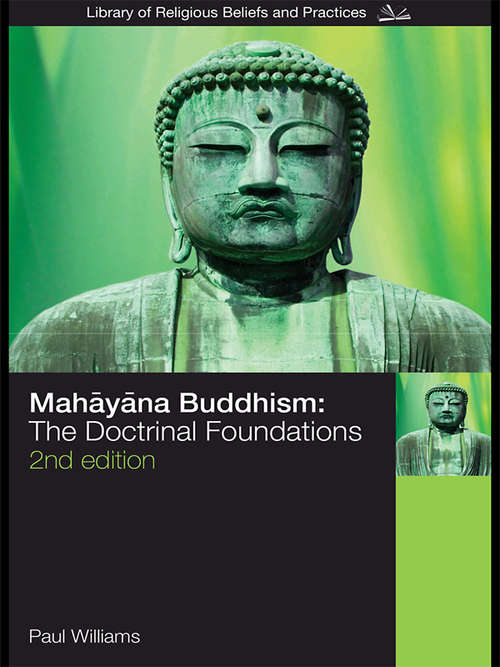 Mahayana Buddhism: The Doctrinal Foundations