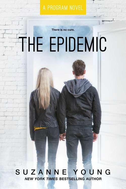 The Epidemic (Program #4)