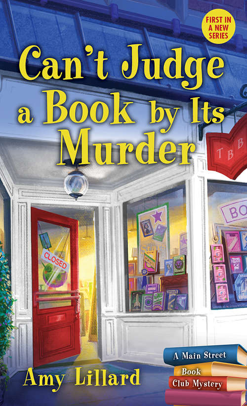 Can't Judge a Book By Its Murder (Main Street Book Club Mysteries #1)
