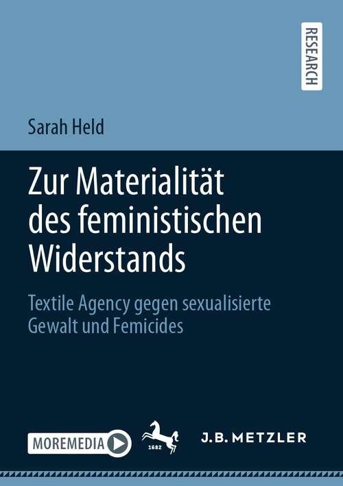 Zur Materialität des feministischen Widerstands: Textile Agency gegen sexualisierte Gewalt und Femicides