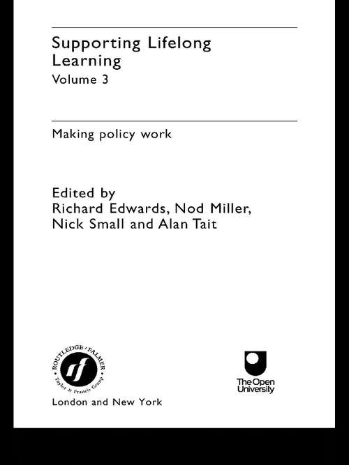 Supporting Lifelong Learning: Volume III: Making Policy Work