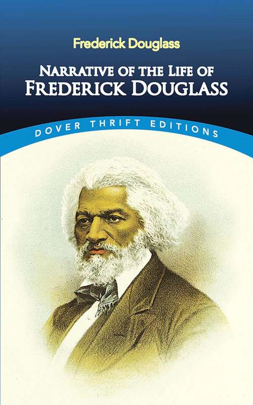 an analysis of the life of frederick douglass