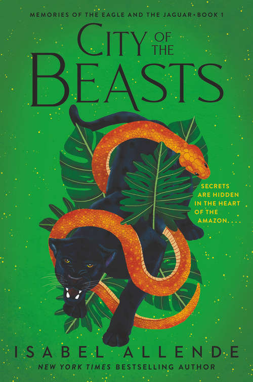 City of the Beasts (Memories of the Eagle and the Jaguar #1)