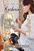 Katherine: Sisters of Prophecy (Sisters of Prophecy #1)