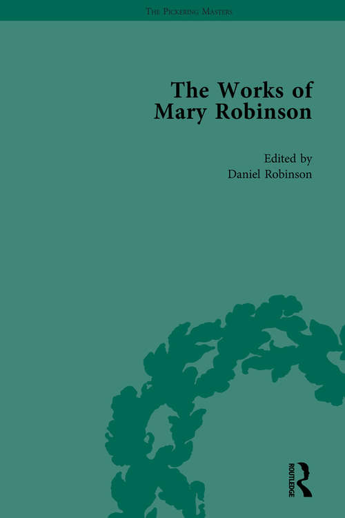 The Works of Mary Robinson, Part I Vol 1