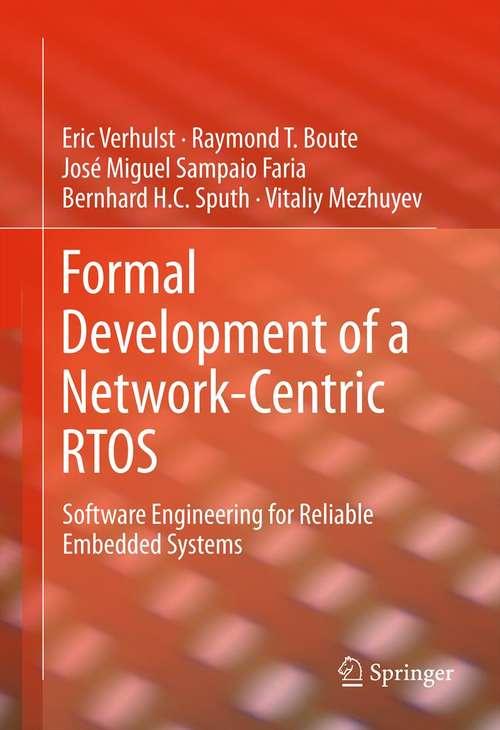 Formal Development of a Network-Centric RTOS