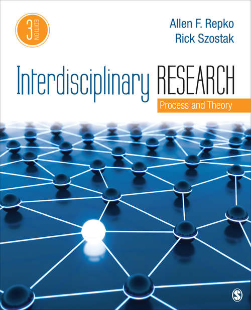 Interdisciplinary Research: Process and Theory