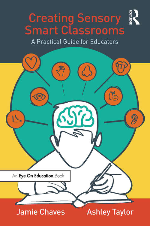 Creating Sensory Smart Classrooms: A Practical Guide for Educators