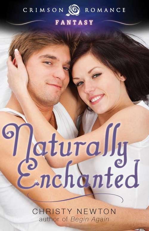 Naturally Enchanted