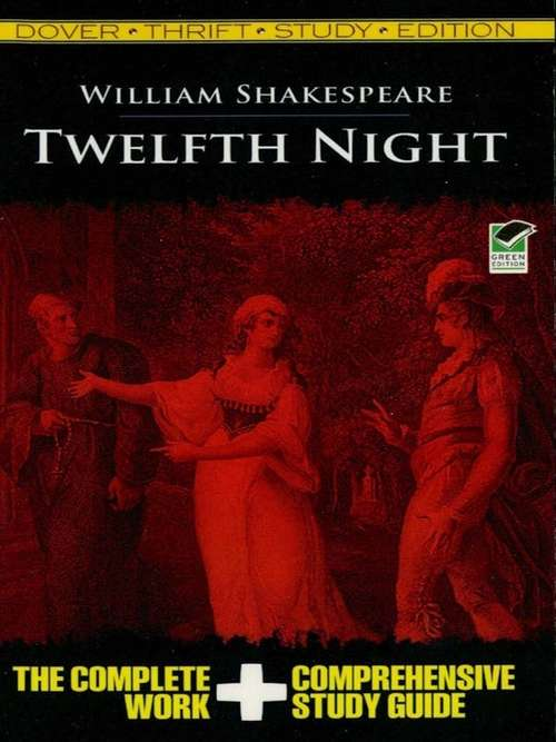 a comprehensive analysis of the plot in twelfth night a play by william shakespeare