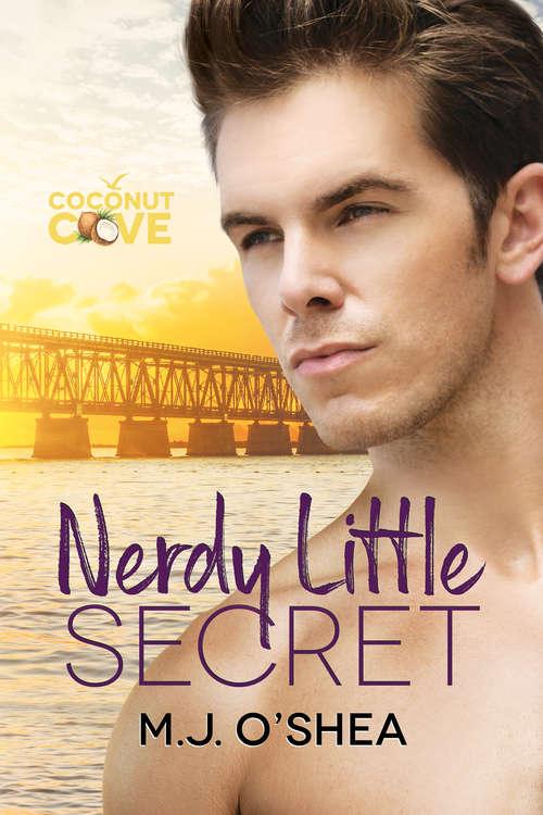Nerdy Little Secret (Coconut Cove #2)