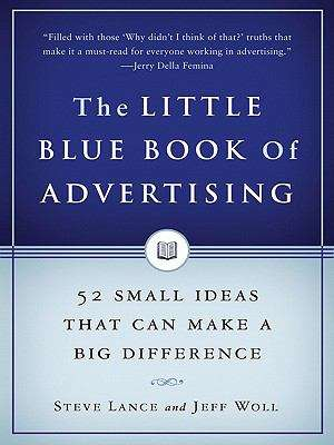 The Little Blue Book of Advertising