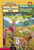 Leprechauns Don't Play Fetch (The Adventures of the Bailey School Kids Holiday Special #4)