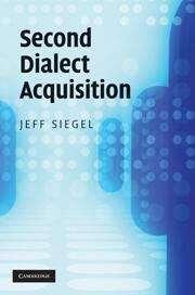 Second Dialect Acquisition