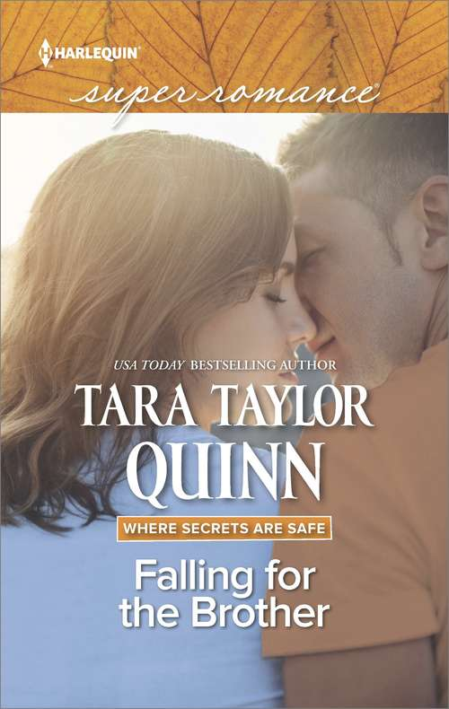 Falling for the Brother: Falling For The Brother Summer By The Sea First Came Baby To Catch A Thief (Where Secrets Are Safe Ser. #14)
