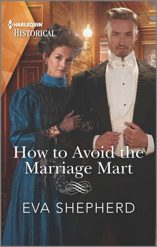 How to Avoid the Marriage Mart (Breaking the Marriage Rules #3)