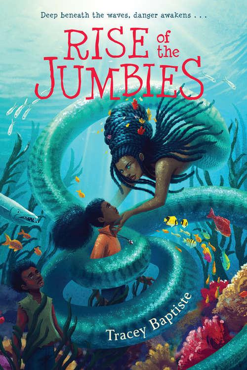 Rise of the Jumbies (The Jumbies)