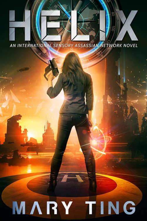 Helix (International Sensory Assassin Network #2)