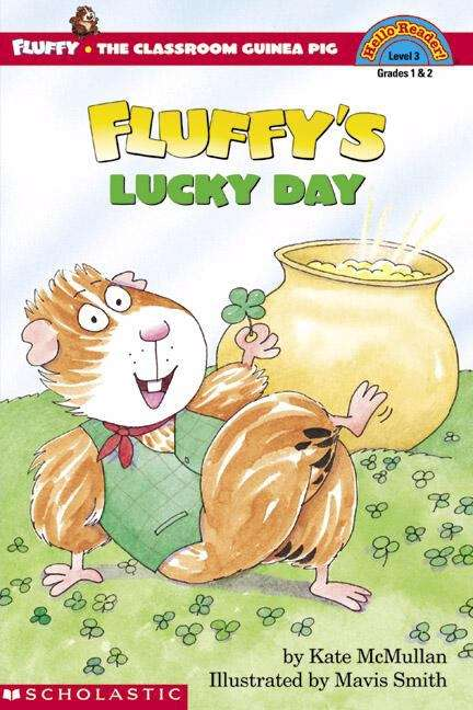 Fluffy's Lucky Day (Fluffy the Classroom Guinea Pig #23)