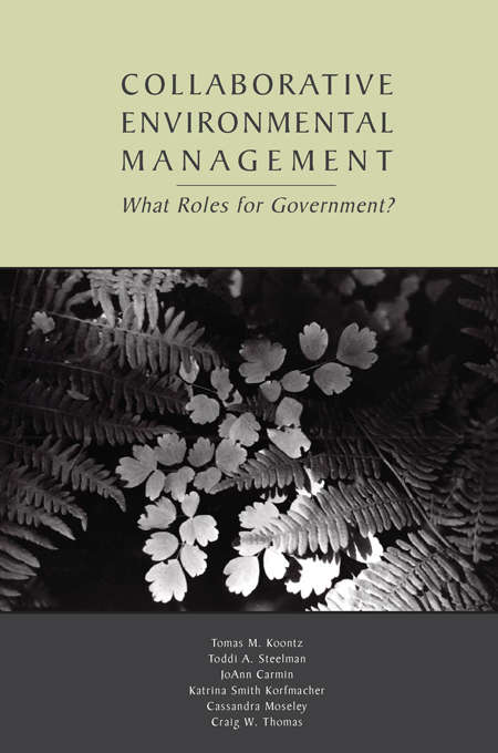 Collaborative Environmental Management: What Roles for Government-1