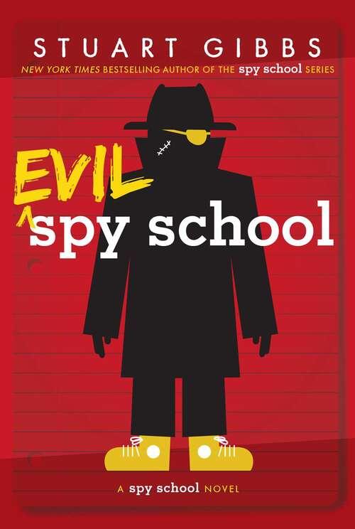 Evil Spy School: Spy School; Spy Camp; Evil Spy School; Spy Ski School; Spy School Secret Service (Spy School)