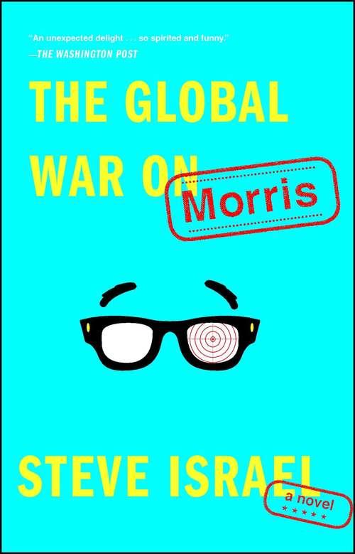 The Global War on Morris: A Novel