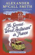 The Second-Worst Restaurant in France: A Paul Stuart Novel (2) (Paul Stuart Series #2)