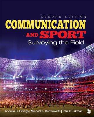 Communication and Sport: Surveying the Field, Second Edition