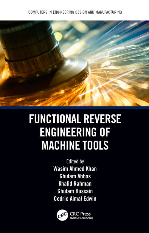 Functional Reverse Engineering of Machine Tools (Computers in Engineering Design and Manufacturing)
