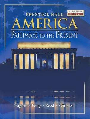 America: Pathways to the Present (Survey Edition)