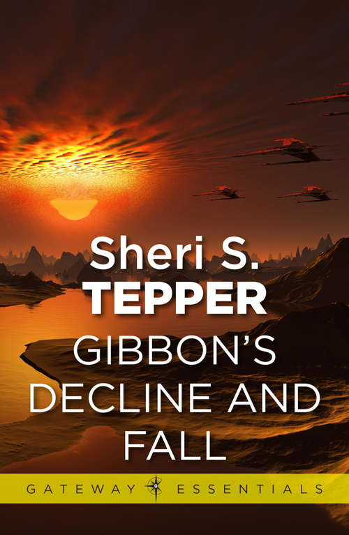 Gibbon's Decline and Fall (Gateway Essentials #153)