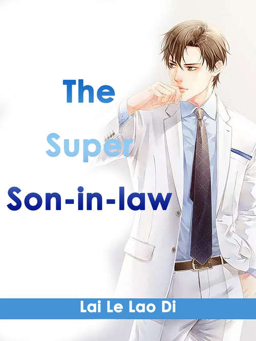The Super Son-in-law: Volume 3 (Volume 3 #3)