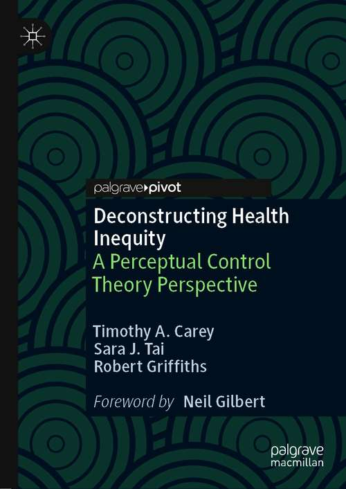 Deconstructing Health Inequity: A Perceptual Control Theory Perspective