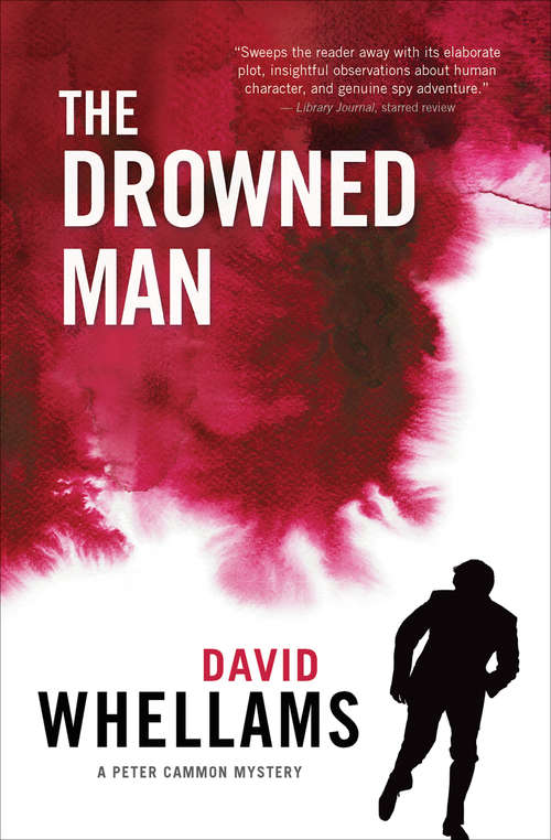 The Drowned Man: A Peter Cammon Mystery (The Peter Cammon Mysteries #2)